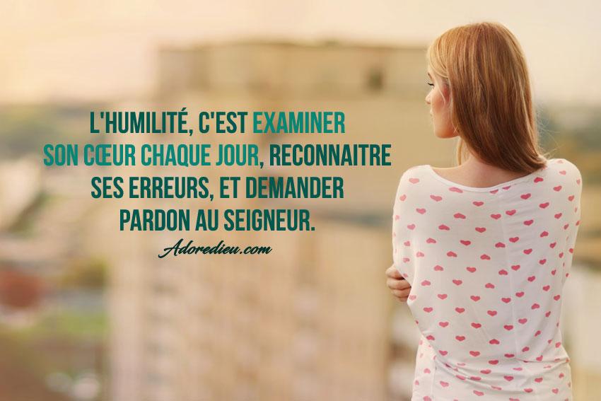 L Humilité C Est Examiner Son Cœur Chaque Jour Reconnaitre