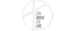 Un max de vie
